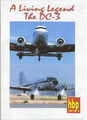 DVD A living Legend The DC-3 Highball Productions